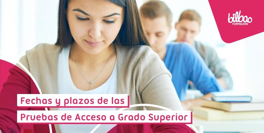 Pruebas de Acceso a Grado Superior en Euskadi 2021