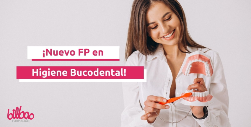 Nuevo FP de Higiene Bucodental